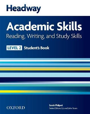 Headway Academic Skills: 2: Reading, Writing, and Study Skills Student's Book with Oxford Online Skills