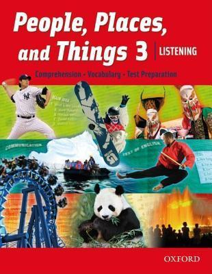 People, Places, and Things Listening: Student Book 3