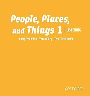 People, Places, and Things Listening: Audio CDs 1 (2)