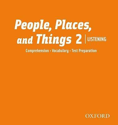People, Places, and Things Listening: Audio CDs 2 (2)