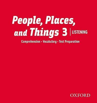 People, Places, and Things Listening: Audio CDs 3 (2)