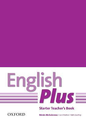 English Plus: Starter: Teacher's Book with photocopiable resources