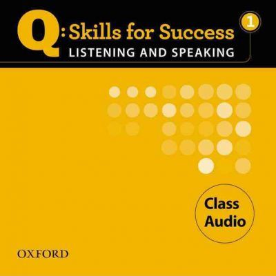Q Skills for Success: Listening and Speaking 1: Class CD