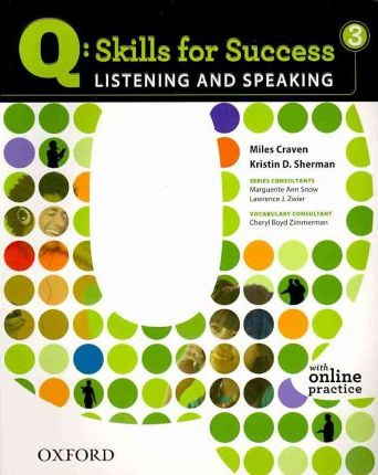 Q Skills for Success: Listening and Speaking 3: Student Book with Online Practice