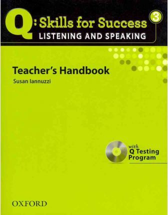 Q Skills for Success: Listening and Speaking 3: Teacher's Book with Testing Program CD-ROM