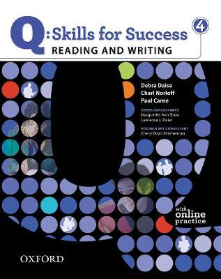 Q Skills for Success: Reading and Writing 4: Student Book with Online Practice