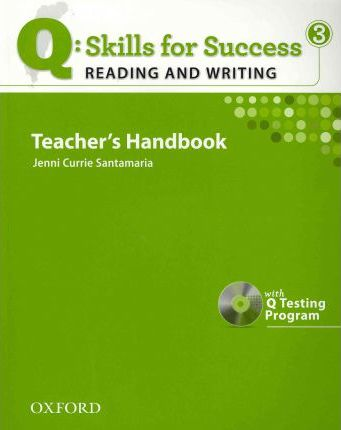 Q Skills for Success: Reading and Writing 3: Teacher's Book with Testing Program CD-ROM