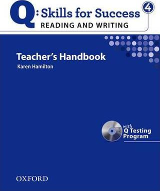 Q Skills for Success: Reading and Writing 4: Teacher's Book with Testing Program CD-ROM