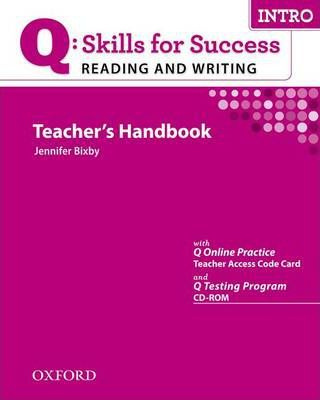 Q Skills for Success Reading and Writing: Intro: Teacher's Book with Testing Program CD-ROM