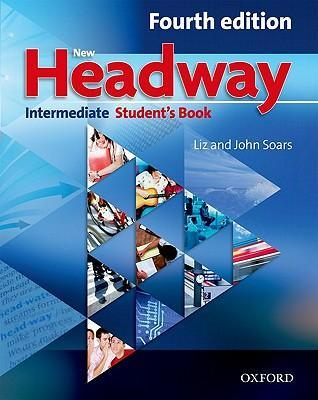 New Headway Intermediate Student Book Pack Component: Student's Book Intermediate level