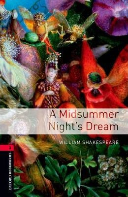 Oxford Bookworms Library: Level 3:: A Midsummer Night's Dream audio CD pack