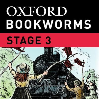Oxford Bookworms Library: Stage 3: the Railway Children iPad App