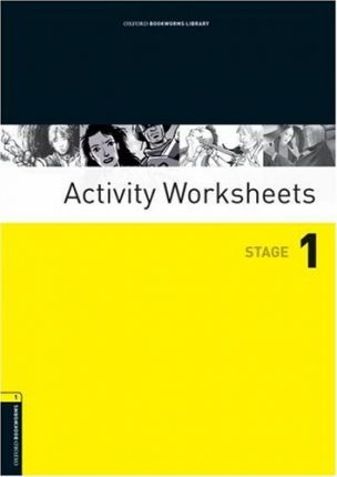 Oxford Bookworms Library: Stage 1: Activity Worksheets