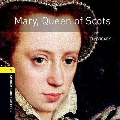 Mary, Queen of Scots: 400 Headwords