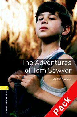 Oxford Bookworms Library: Level 1: The Adventures of Tom Sawyer: Oxford Bookworms Library: Level 1:: The Adventures of Tom Sawyer audio CD pack 400 Headwords