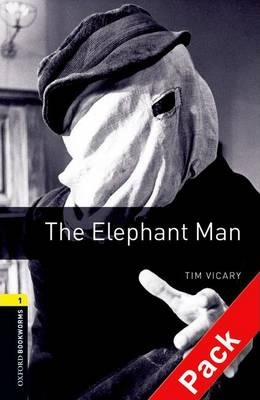 Oxford Bookworms Library: Level 1: The Elephant Man: 400 Headwords