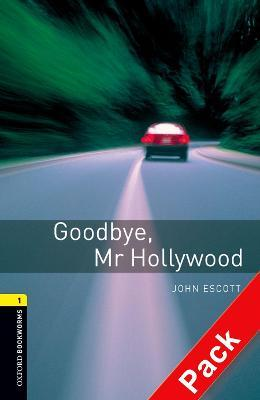 Oxford Bookworms Library: Level 1:: Goodbye, Mr Hollywood audio CD pack