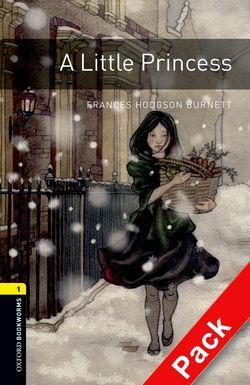 Oxford Bookworms Library: Level 1:: A Little Princess audio CD pack