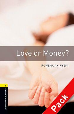 Oxford Bookworms Library: Level 1:: Love or Money? audio CD pack
