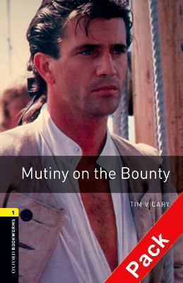 Oxford Bookworms Library: Level 1:: Mutiny on the Bounty audio CD pack