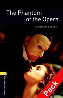 The Oxford Bookworms Library: Stage 1: The Phantom of the Opera Audio CD Pack