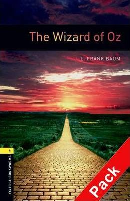 Oxford Bookworms Library: Level 1:: The Wizard of Oz audio CD pack