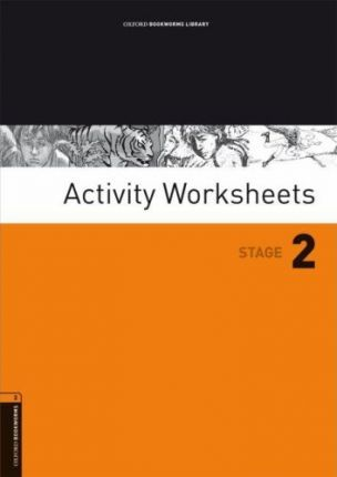 Oxford Bookworms Library: Stage 2: Activity Worksheets: Activity Worksheets