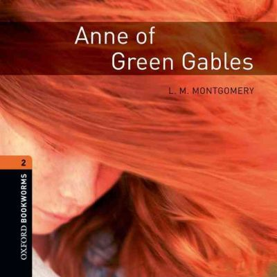 Anne of Green Gables: 700 Headwords