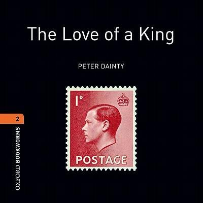 The Love of a King: True Stories