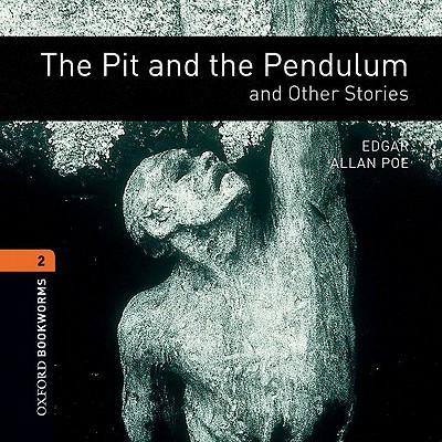 The Pit and the Pendulum and Other Stories: Fantasy and Horror