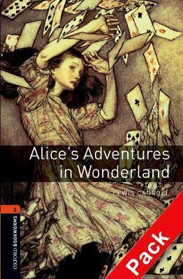Oxford Bookworms Library: Level 2:: Alice's Adventures in Wonderland audio CD pack