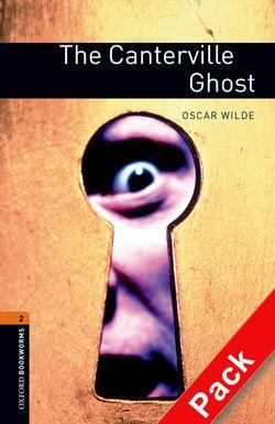 Oxford Bookworms Library: Level 2:: The Canterville Ghost audio CD pack