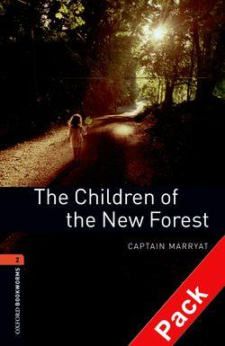 Oxford Bookworms Library: Level 2:: The Children of the New Forest audio CD pack