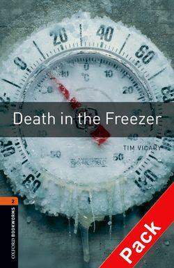 Oxford Bookworms Library: Level 2:: Death in the Freezer audio CD pack