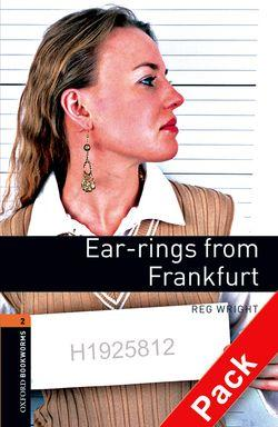 Oxford Bookworms Library: Level 2:: Ear-rings from Frankfurt audio CD pack