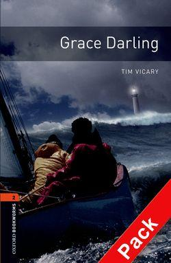 Oxford Bookworms Library: Level 2:: Grace Darling audio CD pack