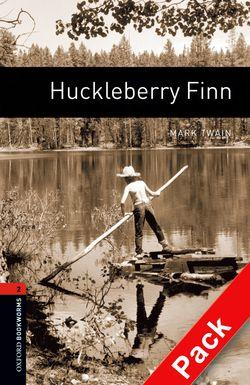 Oxford Bookworms Library: Level 2: Huckleberry Finn: Classics