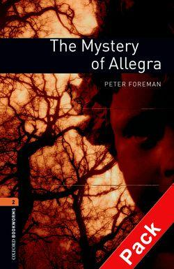 Oxford Bookworms Library: Level 2:: The Mystery of Allegra audio CD pack