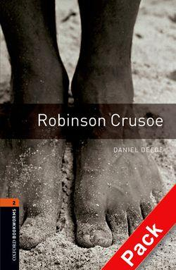 Oxford Bookworms Library: Level 2:: Robinson Crusoe audio CD pack