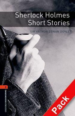 Oxford Bookworms Library: Level 2: Sherlock Holmes Short Stories