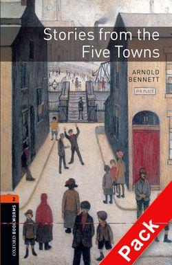 Oxford Bookworms Library: Level 2:: Stories from the Five Towns Audio CD Pack