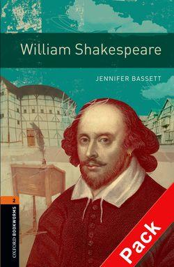 Oxford Bookworms Library: Level 2: William Shakespeare: Oxford Bookworms Library: Level 2:: William Shakespeare audio CD pack 700 Headwords
