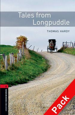 Oxford Bookworms Library: Level 2:: Tales from Longpuddle audio CD pack