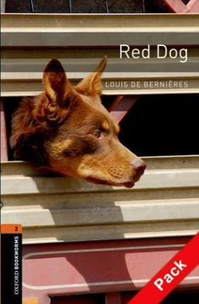 Oxford Bookworms Library: Level 2:: Red Dog audio CD pack
