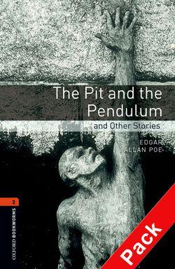 Oxford Bookworms Library: Level 2:: The Pit and the Pendulum and Other Stories audio CD pack