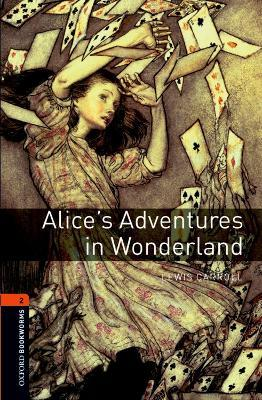 Oxford Bookworms Library: Level 2:: Alice's Adventures in Wonderland