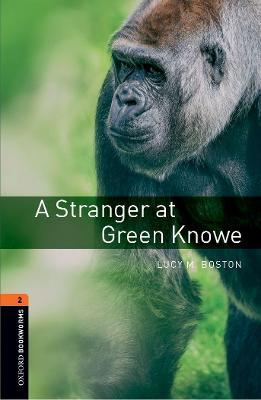 Oxford Bookworms Library: Level 2:: A Stranger at Green Knowe