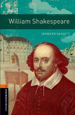 Oxford Bookworms Library: Level 2:: William Shakespeare