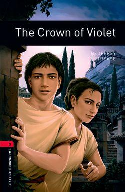 Oxford Bookworms Library: Level 3:: The Crown of Violet