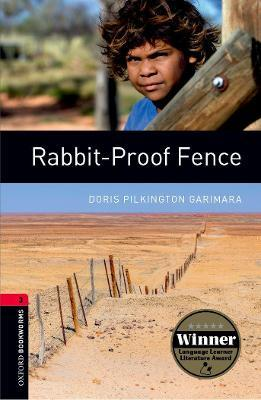Oxford Bookworms Library: Rabbit-Proof Fence: 1000 Headwords Level 3